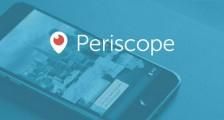 Periscope Nedir Canlı Yayın Nasıl Yapılır ?
